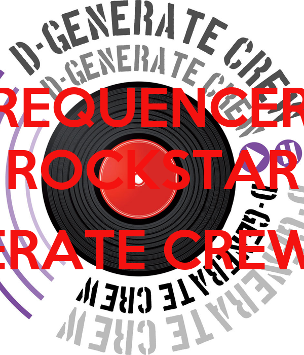 FREQUENCERZ ROCKSTAR (D-GENERATE CREW REMIX) Poster | PAKY