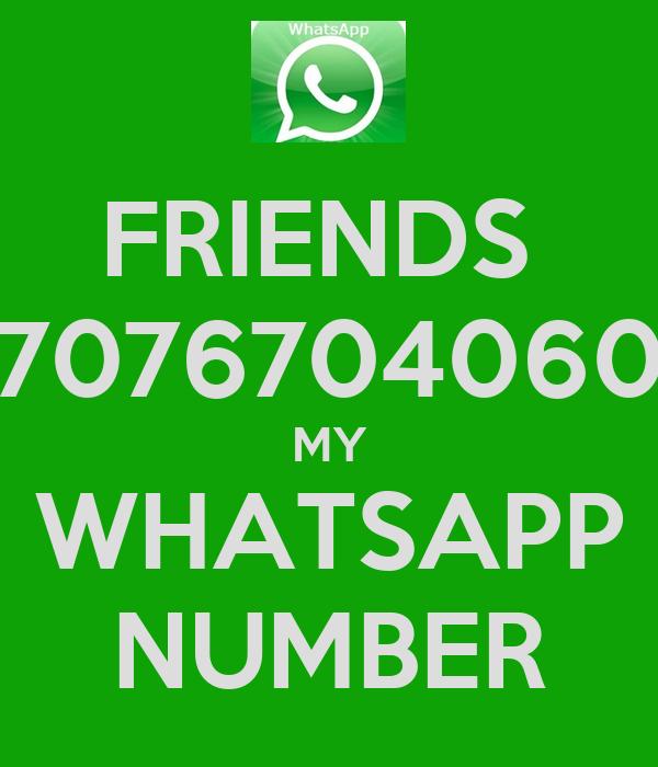 FRIENDS  7076704060 MY WHATSAPP NUMBER