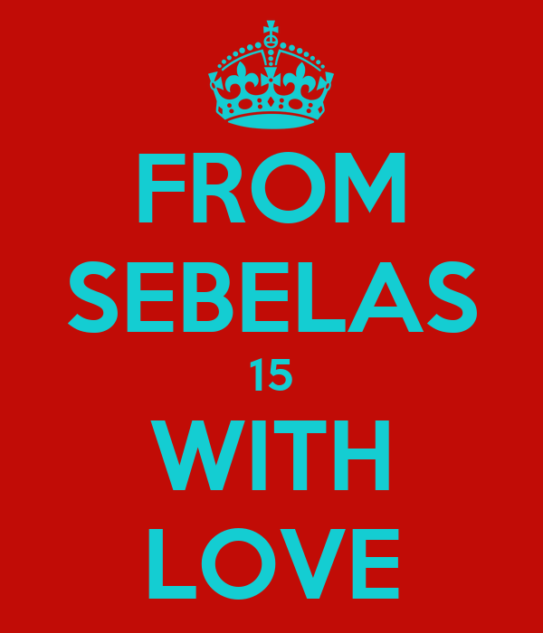FROM SEBELAS 15 WITH LOVE