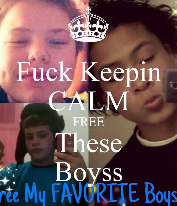 Fuck Keepin CALM FREE These Boyss
