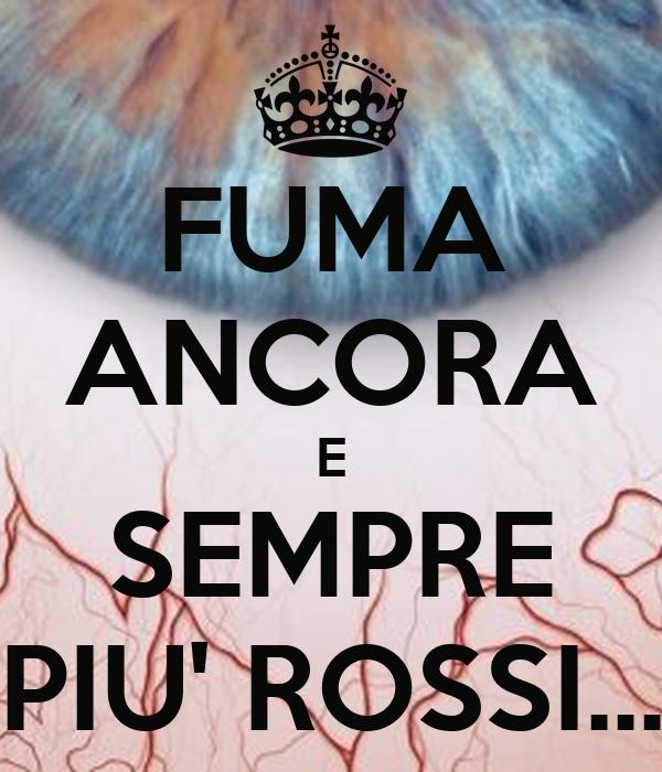 FUMA ANCORA E SEMPRE PIU' ROSSI...