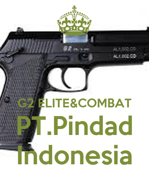 G2 ELITE&COMBAT PT.Pindad Indonesia