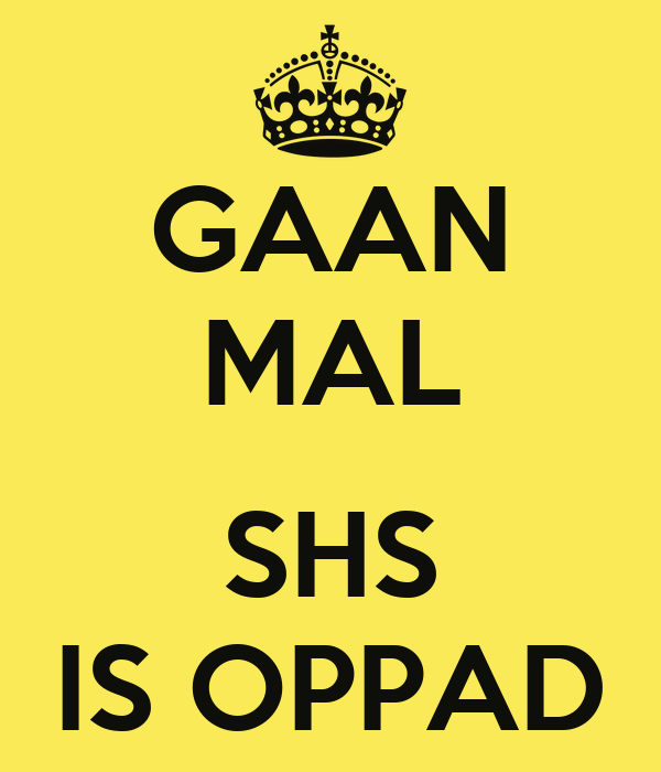 GAAN MAL  SHS IS OPPAD