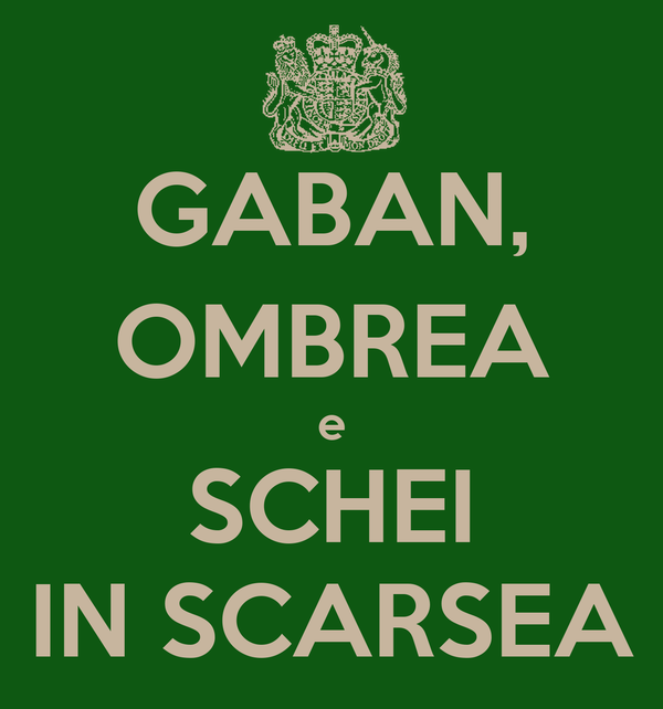GABAN, OMBREA e SCHEI IN SCARSEA