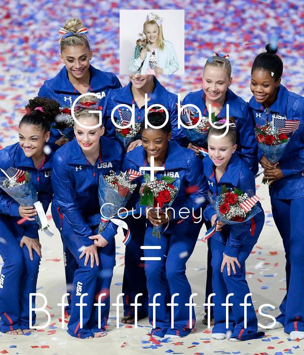 Gabby + Courtney = Bfffffffffffs
