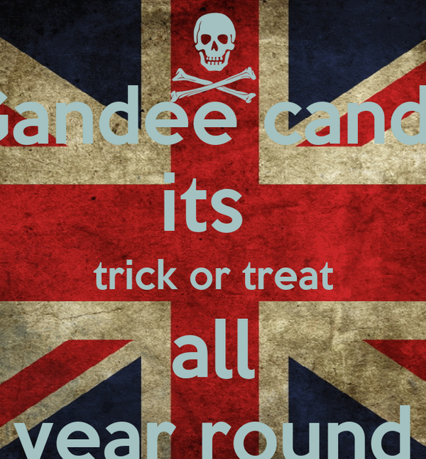 Gandee candy its  trick or treat all year round