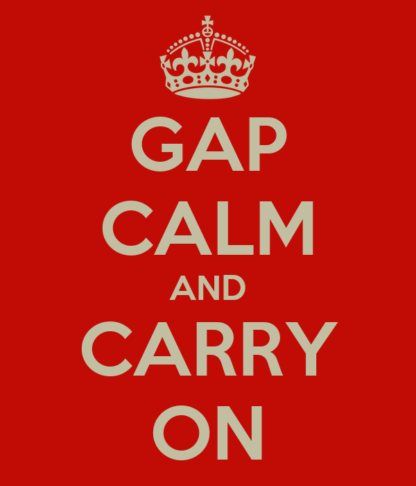 GAP CALM AND CARRY ON