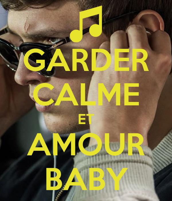 GARDER CALME ET AMOUR BABY