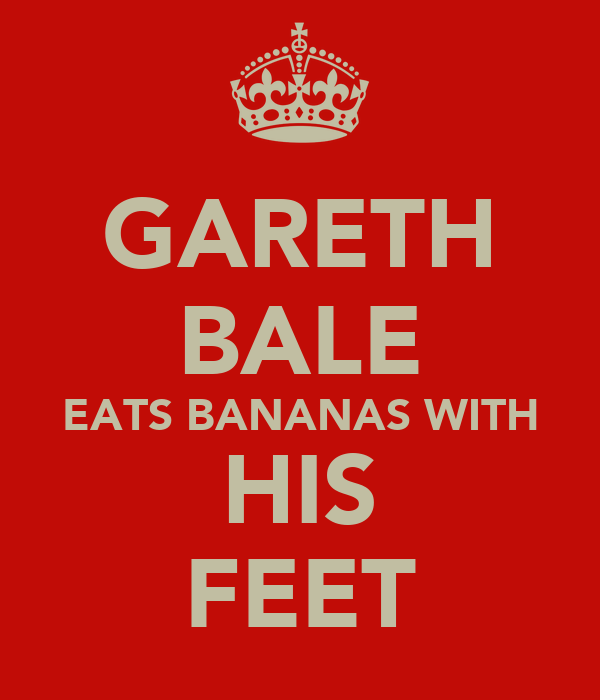 GARETH BALE EATS BANANAS WITH HIS FEET