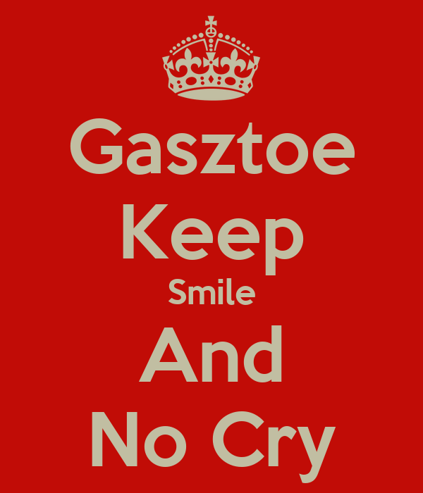Gasztoe Keep Smile And No Cry