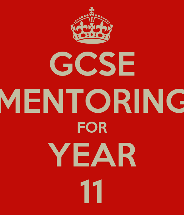 GCSE MENTORING FOR YEAR 11