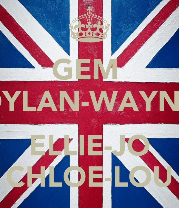 GEM  DYLAN-WAYNE  ELLIE-JO CHLOE-LOU