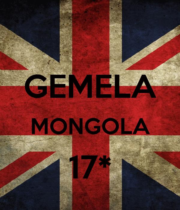 GEMELA MONGOLA 17*