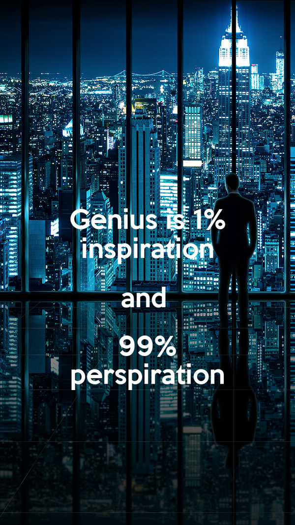 essay on genius is 1 inspiration and 99 perspiration Genius is 1 inspiration and 99 perspiration thomas edison is credited with the saying that genius is 1 inspiration and 99 perspiration many of the most.