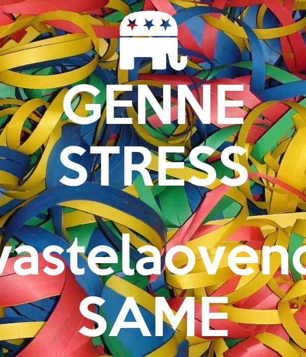 GENNE STRESS  vastelaovend SAME