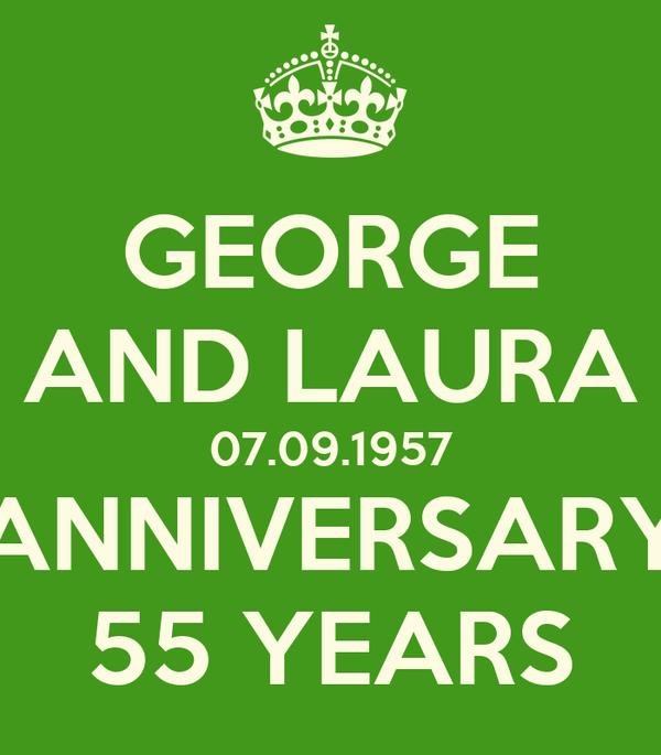GEORGE AND LAURA 07.09.1957 ANNIVERSARY 55 YEARS