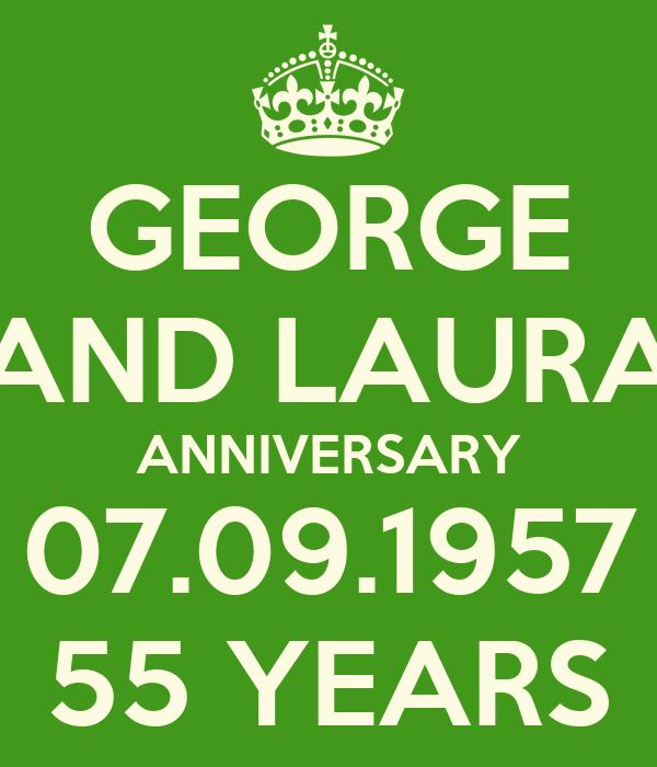 GEORGE AND LAURA ANNIVERSARY 07.09.1957 55 YEARS