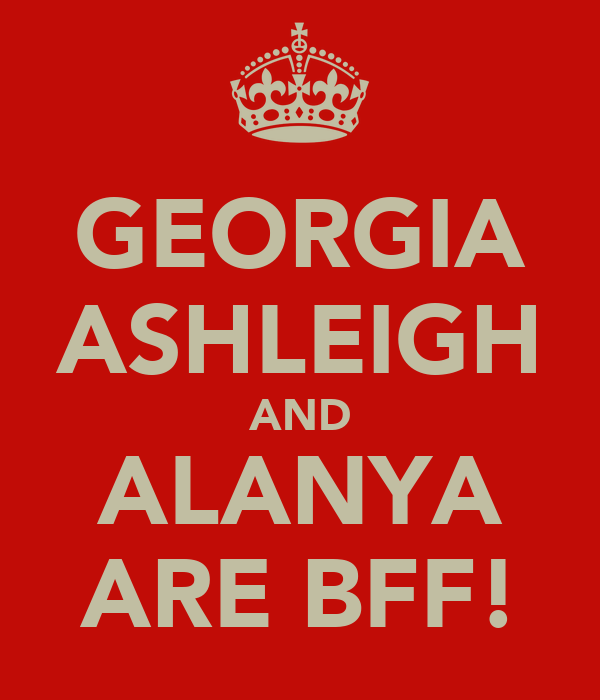GEORGIA ASHLEIGH AND ALANYA ARE BFF!