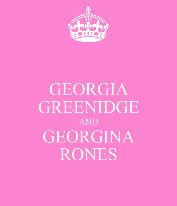GEORGIA GREENIDGE AND GEORGINA RONES