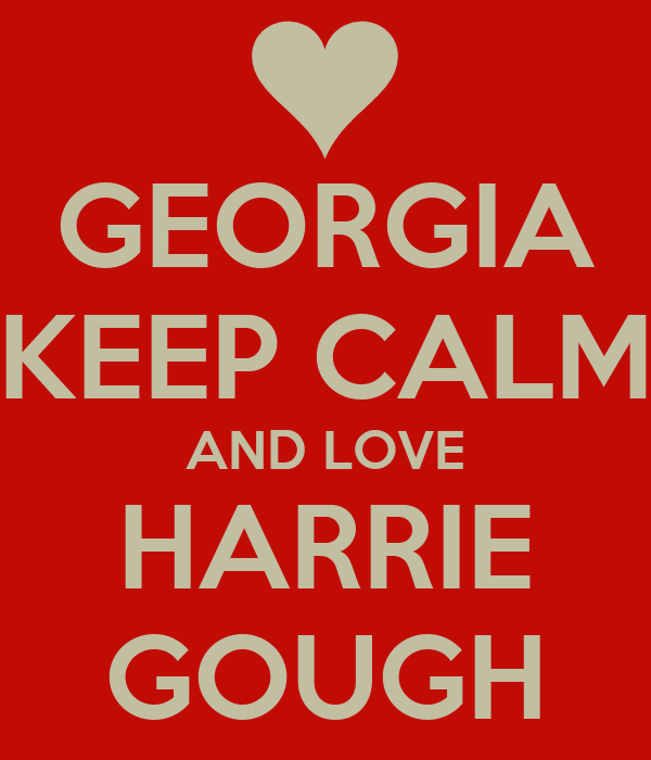 GEORGIA KEEP CALM AND LOVE HARRIE GOUGH