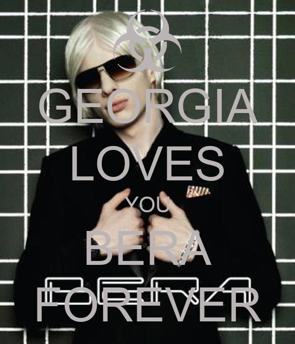 GEORGIA LOVES YOU BERA FOREVER