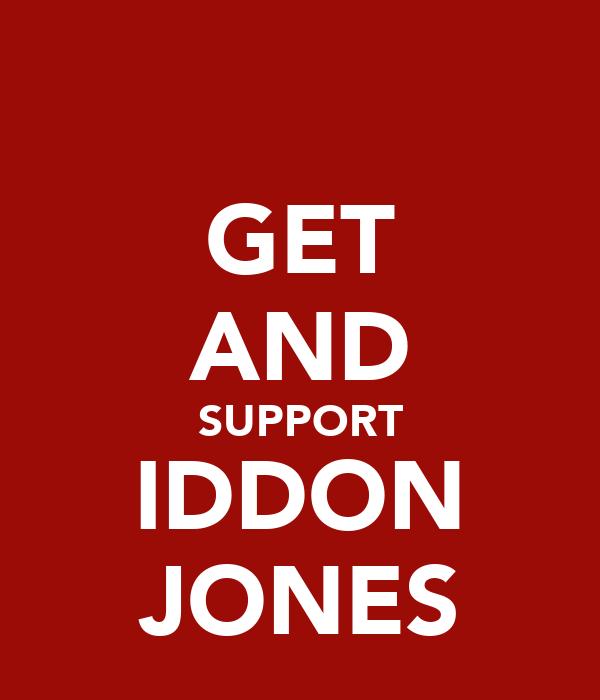 GET AND SUPPORT IDDON JONES