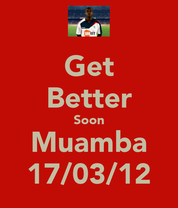 Get Better Soon Muamba 17/03/12