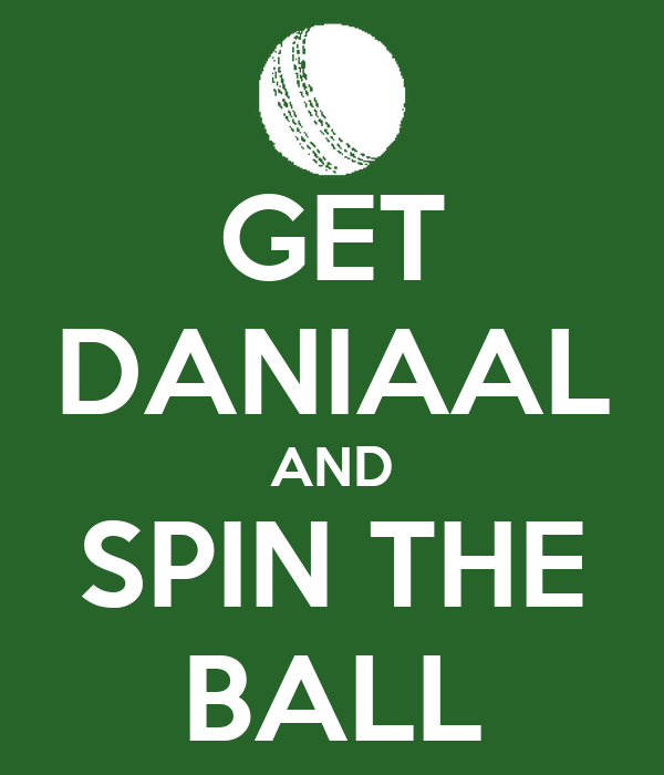 GET DANIAAL AND SPIN THE BALL