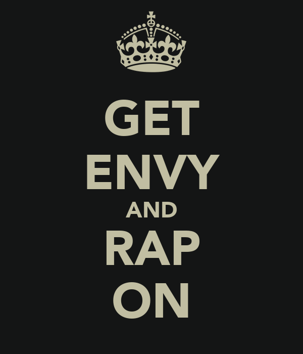 GET ENVY AND RAP ON