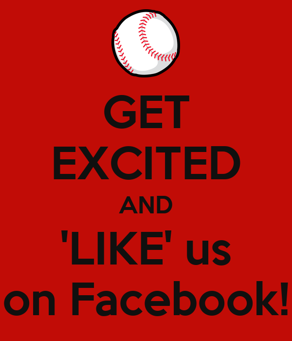GET EXCITED AND 'LIKE' us on Facebook!