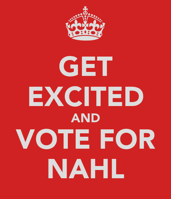 GET EXCITED AND VOTE FOR NAHL