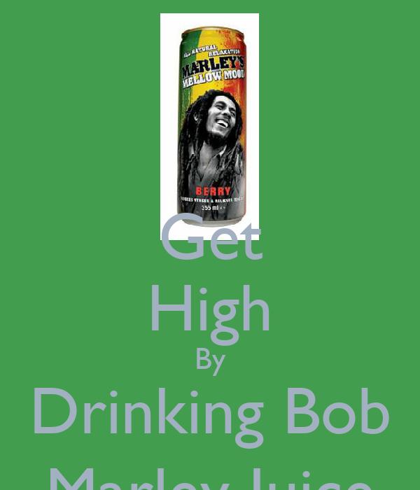 Get High By Drinking Bob Marley Juice