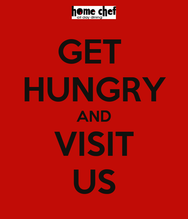GET  HUNGRY AND VISIT US