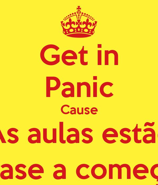 Get in Panic Cause As aulas estão quase a começar