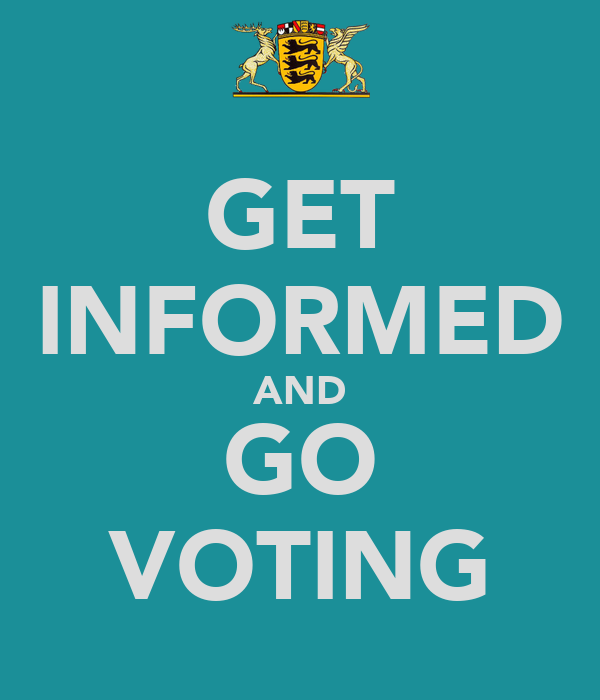 GET INFORMED AND GO VOTING