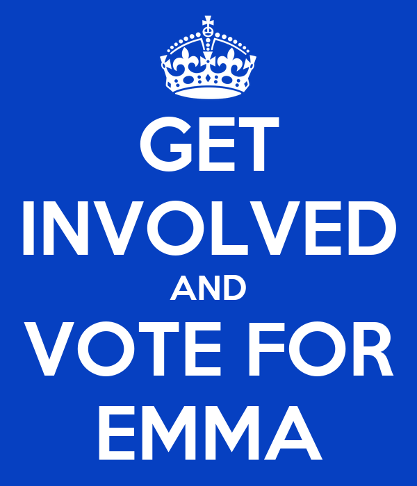 GET INVOLVED AND VOTE FOR EMMA