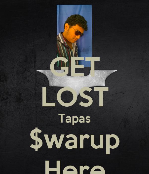GET LOST Tapas $warup Here