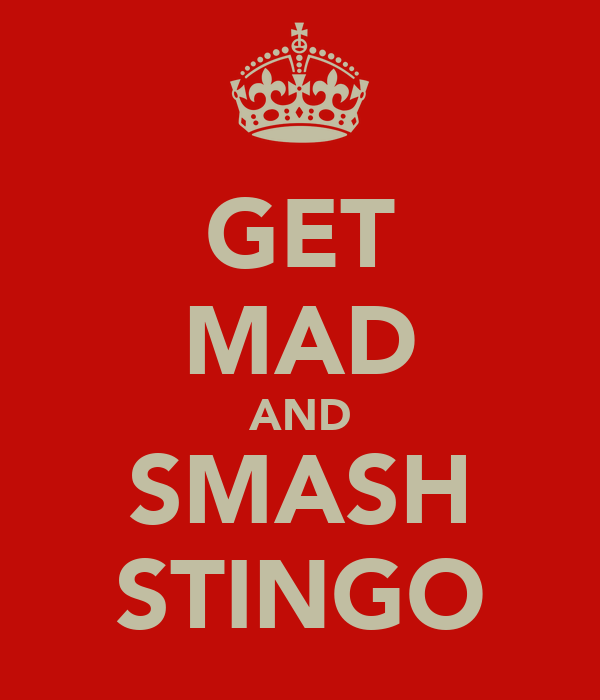 GET MAD AND SMASH STINGO