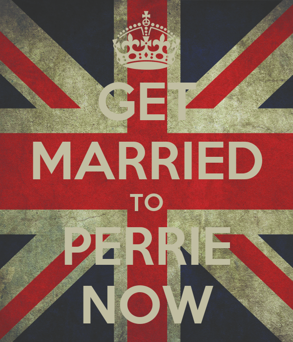 GET MARRIED TO PERRIE NOW