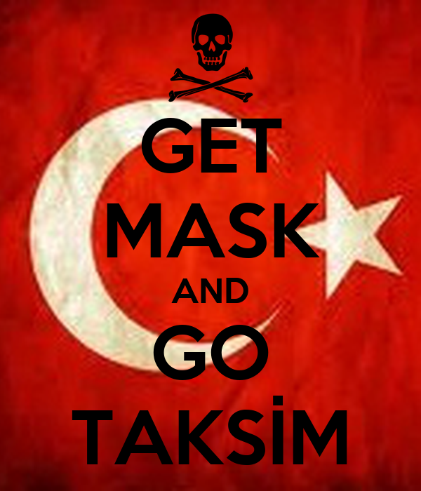 GET MASK AND GO TAKSİM
