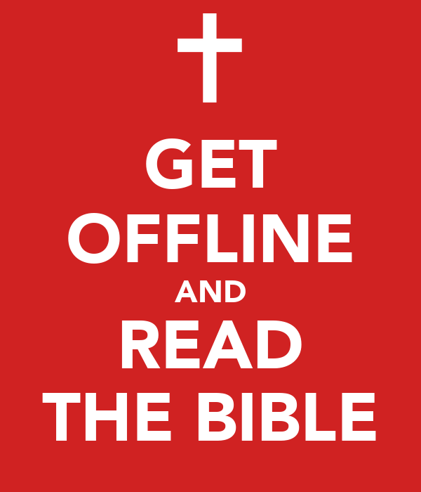 GET OFFLINE AND READ THE BIBLE