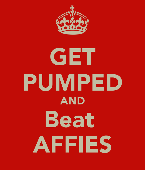 GET PUMPED AND Beat  AFFIES