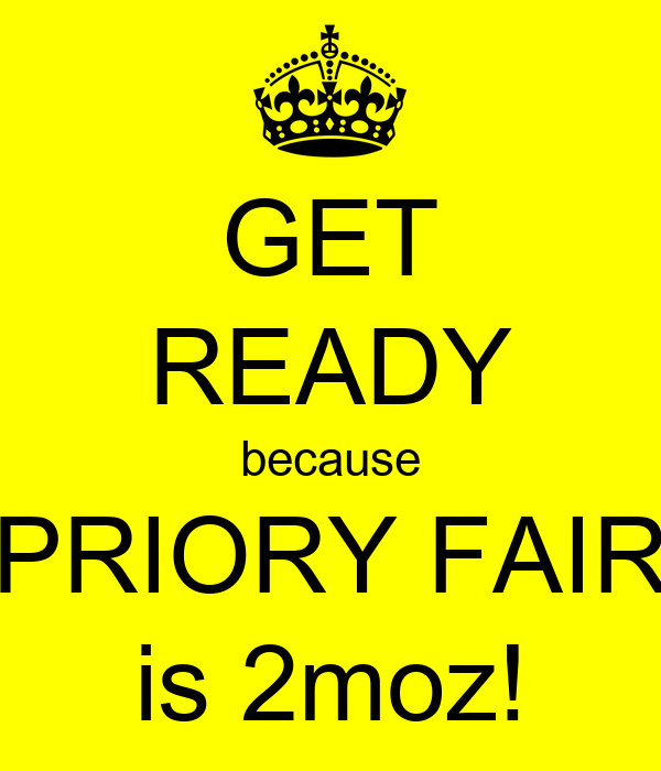 GET READY because PRIORY FAIR is 2moz!