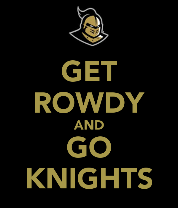 GET ROWDY AND GO KNIGHTS
