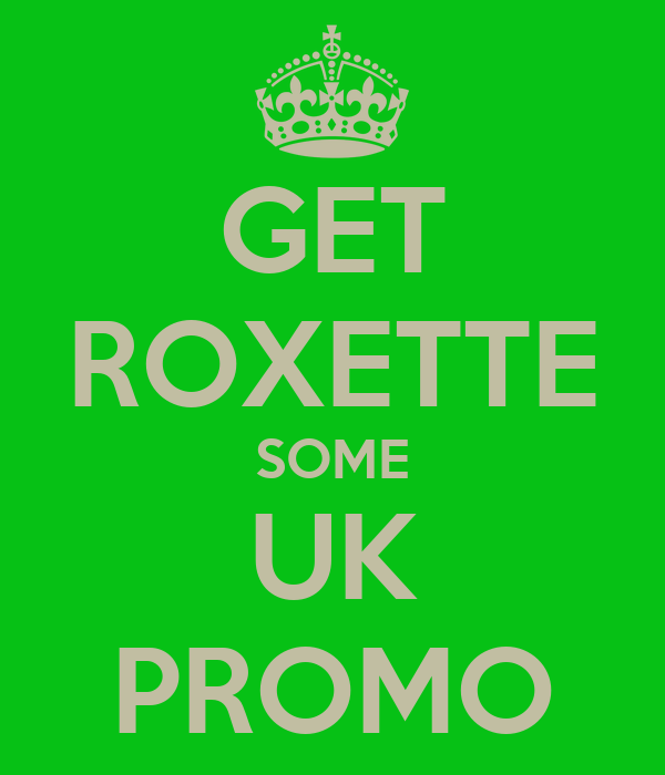 GET ROXETTE SOME UK PROMO
