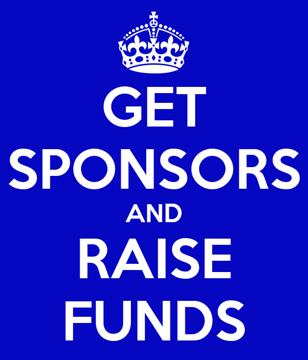 GET SPONSORS AND RAISE FUNDS