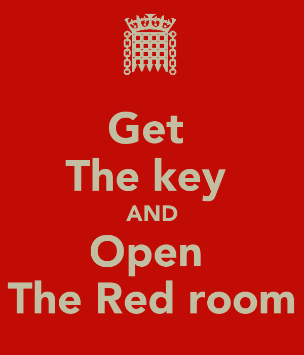 Get  The key  AND Open  The Red room