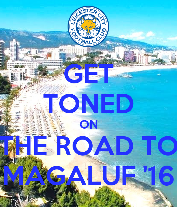 GET TONED ON THE ROAD TO MAGALUF '16
