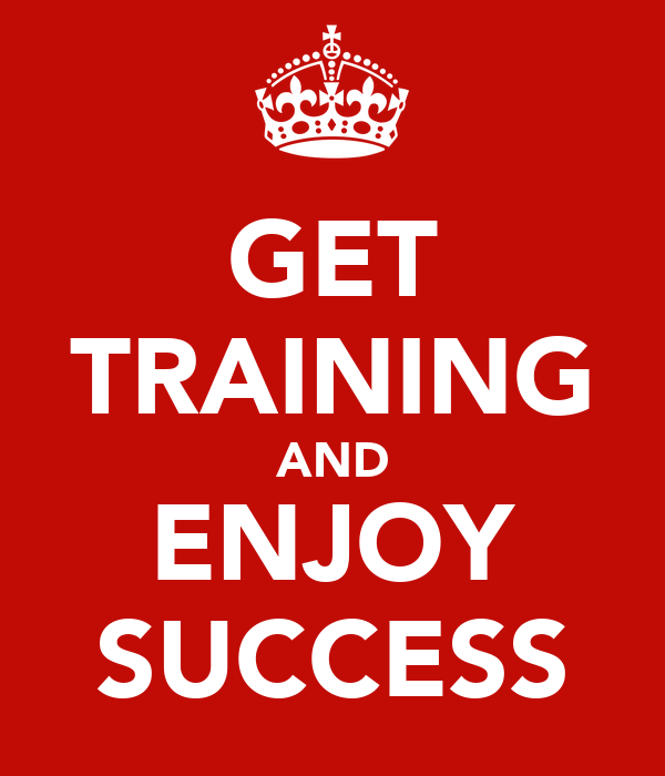 GET TRAINING AND ENJOY SUCCESS