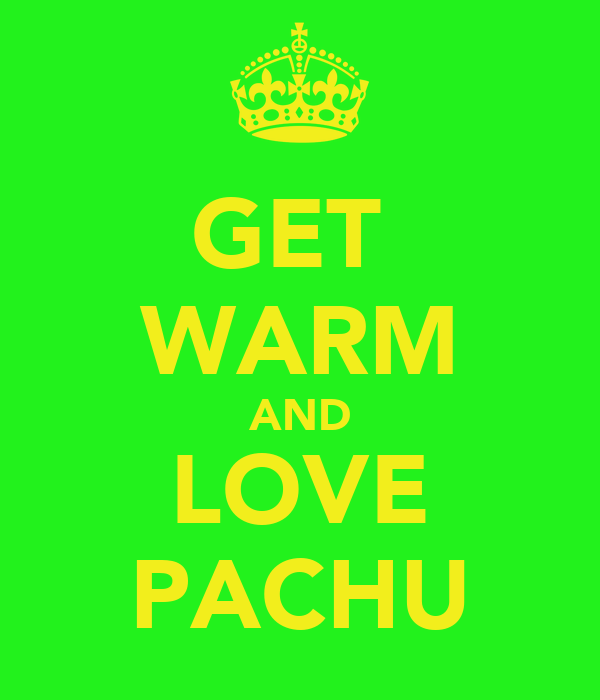 GET  WARM AND LOVE PACHU
